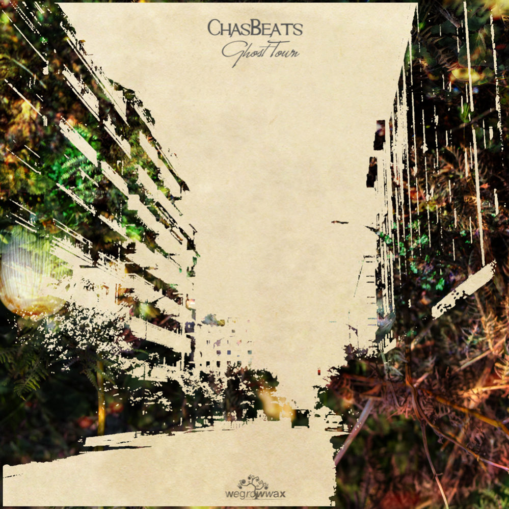 CHASBEATS – GHOST TOWN