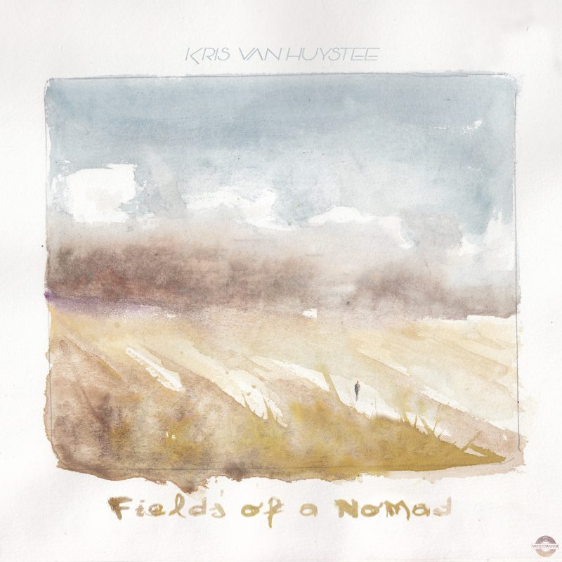 Kris van Huystee - Fields of a Nomad (Discography)